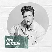 Elvis Selection by Elvis Presley