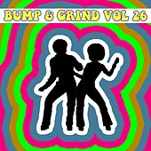Bump & Grind Vol, 26 by Various Artists