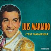 C'est magnifique (Remastered) van Luis Mariano