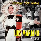 Histoire d'un amour (Remastered) by Luis Mariano