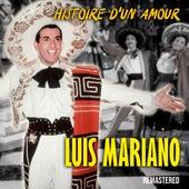 Histoire d'un amour (Remastered) di Luis Mariano
