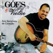 Goés e Violão: Aos Sensíveis de Coração by Marcos Góes