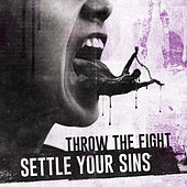 Settle Your Sins by Throw The Fight