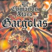 Gargolas 1: El Comando Ataca by Various Artists