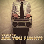 Are You Funky? fra Cosmonet