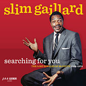 Searching for You - the Lost Singles of Mcvouty 1958-1974 by Slim Gaillard
