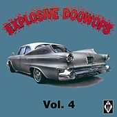 Explosive Doowops, Vol. 4 by Various Artists