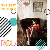 The Best Method to Relax von Various Artists