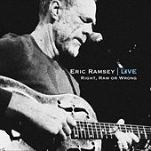 Right, Raw or Wrong: Live de Eric Ramsey