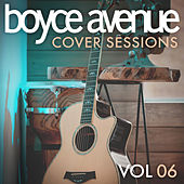 Cover Sessions, Vol. 6 de Boyce Avenue