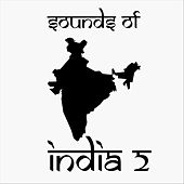 Sounds of India 2 von Music of the World