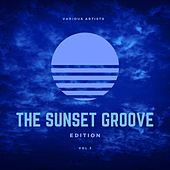 The Sunset Groove Edition, Vol. 3 by Various Artists