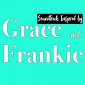 Soundtrack Inspired by Grace & Frankie de Various Artists