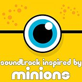 Soundtrack Inspired by Minions de Various Artists