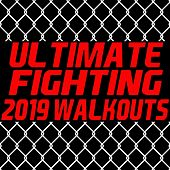 Ultimate Fighting 2019 Walkouts de Various Artists