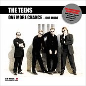 One More Chance ... One More by The Teens