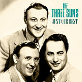 Just Our Best (Remastered) de The Three Suns