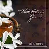 White Petals of Jasmine de Yoma Mitsuko