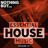 Nothing But... Essential House Music, Vol. 14 de Various Artists