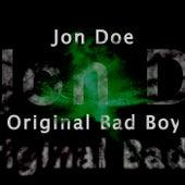 Original Bad Boy by Jon Doe