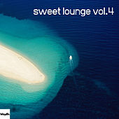 Sweet Lounge, Vol. 4 by Various Artists