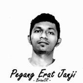 Pegang Erat Janji by BrianSR