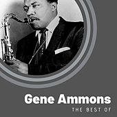 The Best of Gene Ammons von Gene Ammons