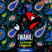 Swahili (YouNotUs Remix) de Swan Williams
