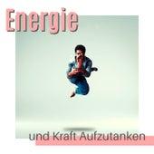 Energie und Kraft aufzutanken: ein inneres Sich-Öffnen für Entwicklungs und Heilungsprozesse von Entspannungsmusik Dream