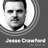 The Best of Jesse Crawford by Jesse Crawford