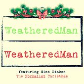 The Normalist Christmas de WeatheredMan