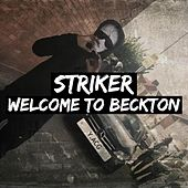 Welcome To Beckton by Striker