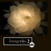 Loungerie 2 von Various Artists