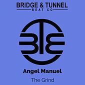 The Grind by Angel Manuel