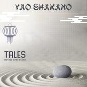 Tales from the Heart of East de Yao Shakano