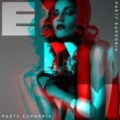 EDM Party Euphoria de Various Artists