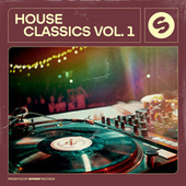 House Classics, Vol. 1 (Presented by Spinnin' Records) de Various Artists