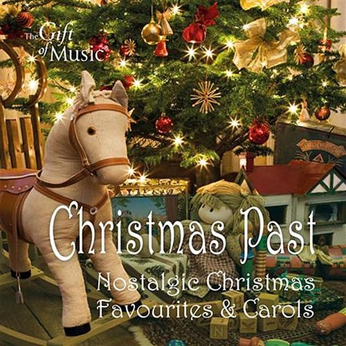 Christmas Past: Nostalgic Christmas Favourites & Carols by Various Artists