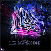 Lie Mashine by Mo Falk
