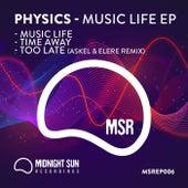 Music Life EP von Physics