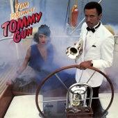 Tommy Gun de Tom Browne