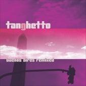 Buenos Aires Remixed de Tanghetto