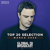 Global DJ Broadcast - Top 20 March 2020 de Markus Schulz