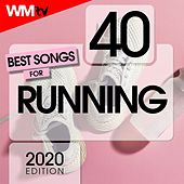 40 Best Songs For Running 2020 Edition (Unmixed Compilation for Fitness & Workout 128 - 172 Bpm) by Workout Music Tv