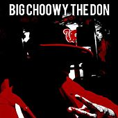 This Is for the Fools de Big Choowy the Don
