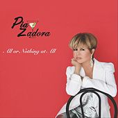 All or Nothing at All di Pia Zadora