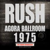 Agora Ballroom 1975 (Live) de Rush