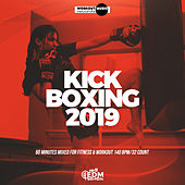 Kick Boxing 2019: 60 Minutes Mixed for Fitness & Workout 140 bpm/32 Count von Hard EDM Workout