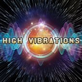 High Vibrations by Various Artists