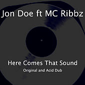 Here Comes That Sound by Jon Doe